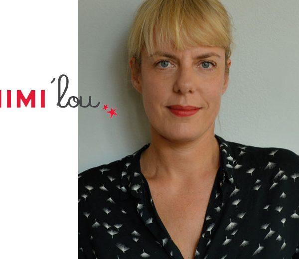 Miriam, la creatrice de Mimi'Lou